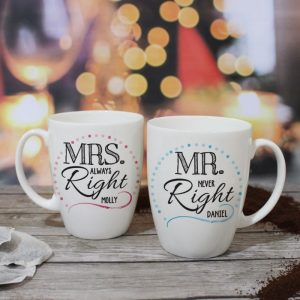 Buy them a Mr & Mrs right mug set.