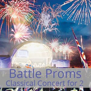 Buy a Battle Proms classical concert ticket from redletterdays.co.uk