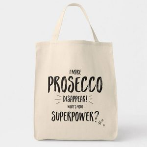 buy her I Make Prosecco Disappear bag.