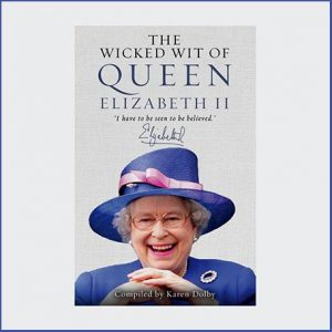 Buy her The Wicked Wit of Queen Elizabeth II book for this anniversary gift